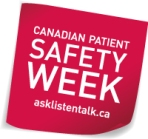 Canadian Patient Safety Week, October 27th – 31st, 2014