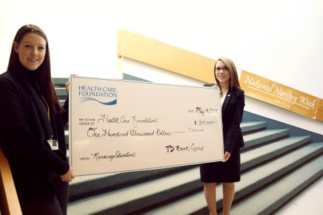 TD Bank presents a cheque to the Health Care Foundation in support of nursing excellence. (l-r) Julie Macdonald, senior development manager, major giving and special projects, Health Care Foundation; and Cheryl Walsh, branch manager, TD Bank Group.
