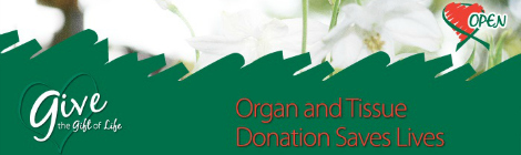 Organ and Tissue Donation Saves Lives